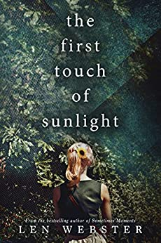 The First Touch of Sunlight by [Webster, Len]