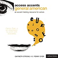 Access Accents: General American - An Accent Training Resource for Actors