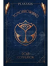 Tomorrowland 2018-the Story of Planaxis