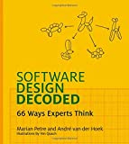 img - for Software Design Decoded: 66 Ways Experts Think (MIT Press) book / textbook / text book