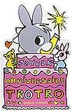 """Afficher """"Trotro Joyeux anniversaire Trotro"""""""