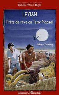 Leyian : Frère de rêve en Terre Maasaï par Isabelle Vouin