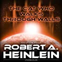 The Cat Who Walks through Walls Audiobook by Robert Heinlein Narrated by Tom Weiner
