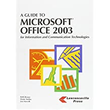 A Guide to Microsoft Office 2003: Professional
