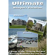 """Ultimate Newport Vacation - 7 Days in the """"City by the Sea"""" Already Planned Out For You!"""