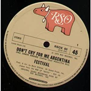 Festival - Don't Cry For Me Argentina - Amazon.com Music