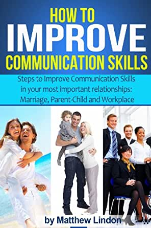 7 Quick Tips to Improve Your Communication Skills