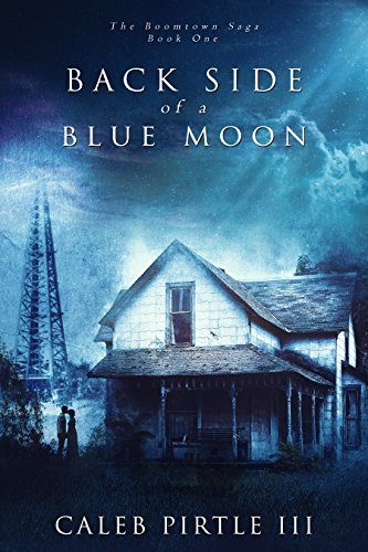 Back Side of a Blue Moon by Caleb Pirtle