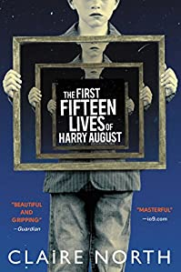 The First Fifteen Lives Of Harry August by Claire North ebook deal