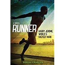 Runner: The Life of Harry Jerome, World's Fastest Man
