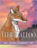 View Halloo, Julian Anderson, 1844016013