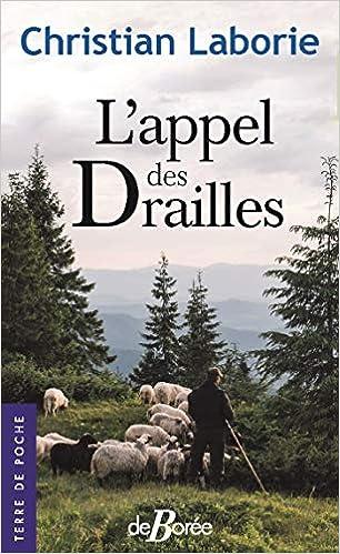 Amazon Fr L Appel Des Drailles Christian Laborie Livres