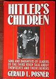 Hitler's Children, Gerald L. Posner, 0394582993