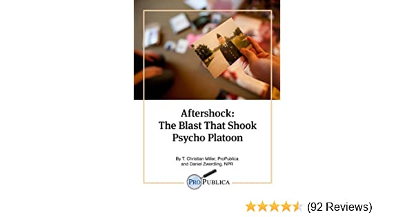 Aftershock the blast that shook psycho platoon kindle single aftershock the blast that shook psycho platoon kindle single kindle edition by t christian miller daniel zwerdling health fitness dieting kindle fandeluxe Image collections