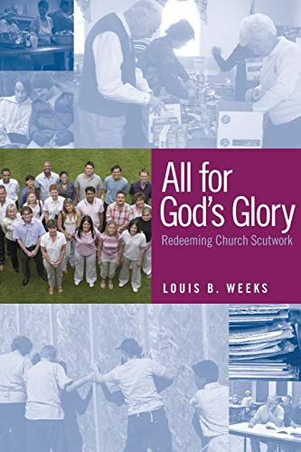 All for God's Glory: Redeeming Church Scutwork