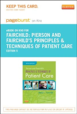 Pierson and Fairchild's Principles & Techniques of Patient Care - Elsevier eBook on Intel Education Study (Retail Access Card), 5e