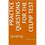 Practice Questions for the CELPIP Test: Speaking