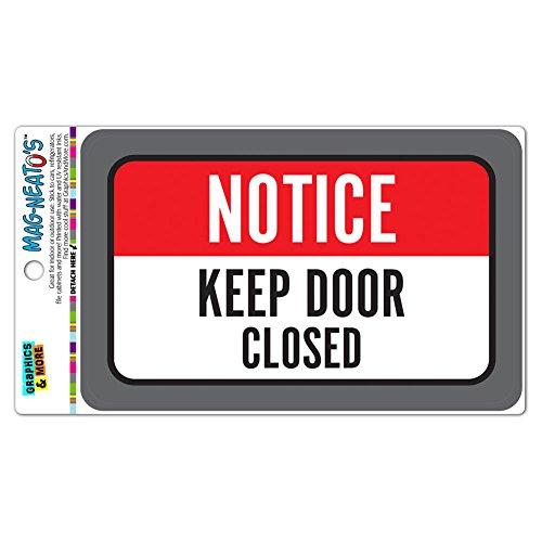 Notice Closed MAG NEATOS Vinyl Magnet