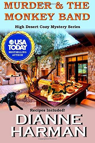 Murder and The Monkey Band (High Desert Cozy Mystery Series) pdf epub
