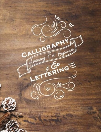 Calligraphy & Lettering For Beginners: Hand Lettering Workbook, Practice Pages Free Form 3 Paper Type (Angle Lined, Straight Line and Grid Line)(Calligraphy Hand Lettering Workbook) (Volume (The Write Angle)