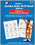 img - for Webber Jumbo Artic Drill Book Add-On Volume 2: 3,519 Picture Words book / textbook / text book