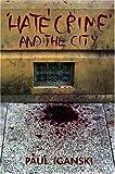 """""""'Hate Crime' and the City"""" av Paul Iganski"""
