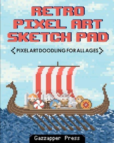 Download Retro Pixel Art Sketch Pad: Pixel Art Doodling for All Ages pdf
