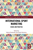 International Sport Marketing: Issues and Practice (Routledge Research in Sport Business and Management) (English Edition)