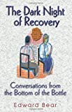 The Dark Night of Recovery, Edward Bear, 1558746536