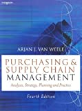 img - for Purchasing and Supply Chain Management: Analysis, Planning and Practice (4th Edition) by Weele Van (2004-11-18) book / textbook / text book