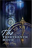 The Thirteenth Hour, Jonathan Kyle Vargason, 0595139779