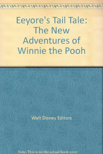 Eeyore's Tail Tale: The New Adventures of Winnie the Pooh