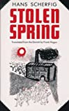 img - for Stolen Spring by Hans Scherfig (1983-08-01) book / textbook / text book