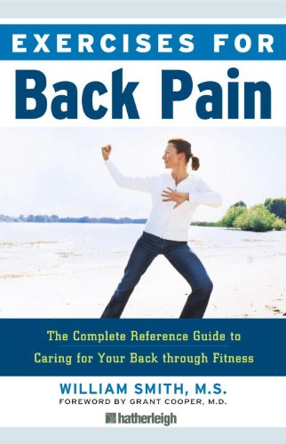 Exercises for Back Pain: The Complete Reference Guide to Caring for Your Back through Fitness - Mckenzie Treat Your Own Back