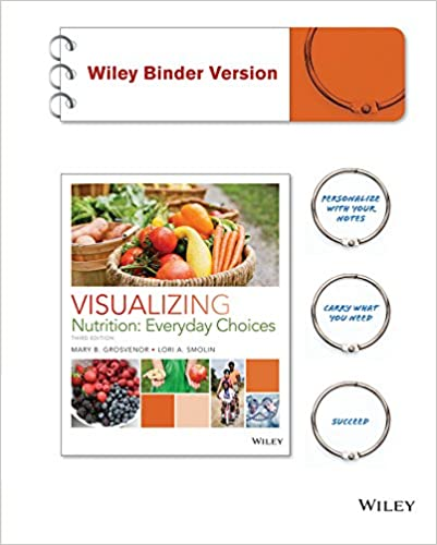 Visualizing Nutrition: Everyday Choices 3e Binder Ready Version + ...