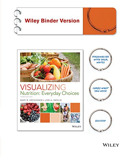 Visualizing Nutrition  Everyday Choices 3E Binder Ready Version   Wileyplus Learning Space Registration Card