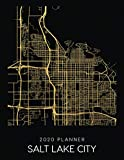 2020 Planner Salt Lake City: Weekly - Dated With To Do Notes And Inspirational Quotes - Salt Lake City - Utah (City Map Calendar Diary Book)