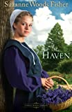 The Haven, Suzanne Woods Fisher, 0800719883