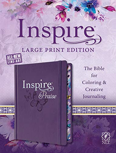 (Tyndale NLT Inspire PRAISE Bible (Large Print, Hardcover, Purple): Inspire Coloring Bible-Nearly 500 Illustrations to Color, Creative Journaling Bible Space-Religious Gifts Inspire Connection with God)