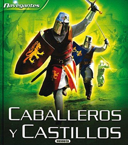 Caballeros y castillos (Navegantes) por Equipo Susaeta