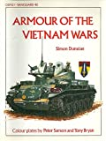 Armour of the Vietnam Wars, Simon Dunstan, 0850455855