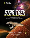 img - for Star Trek The Official Guide to Our Universe: The True Science Behind the Starship Voyages book / textbook / text book
