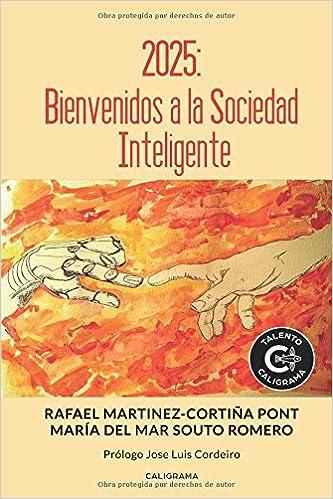 2025: Bienvenidos a la Sociedad Inteligente (Talento): Amazon.es: María del Mar Souto Romero, Rafael Martínez-Cortiña Pont: Libros