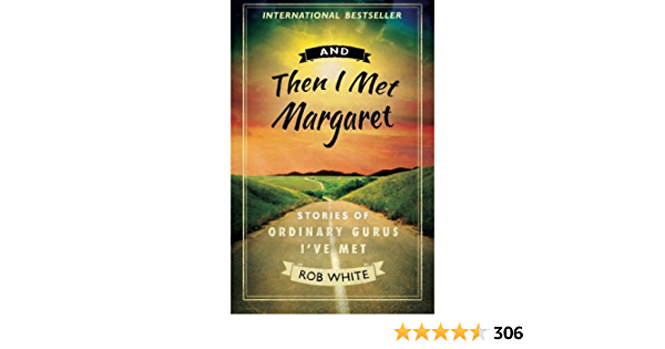 Read And Then I Met Margaret By Rob White