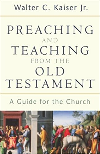 Preaching Christ from the Old Testament: Ignoring the Old Testament by Dr. Walt Kaiser Jr.