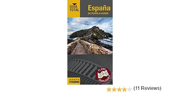 España de punta a punta (Guía Total - España): Amazon.es: Anaya ...