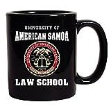 University of American Samoa Law School TV Parody DT Coffee 11 Oz Black Mug