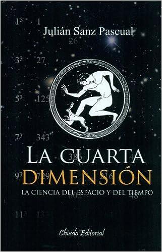 La Cuarta Dimensión: Julián Sanz Pascual, Chiado Editorial ...