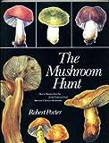 The Mushroom Hunt, Robert Porter and Toby Miller, 052524137X