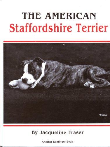 The American Staffordshire Terrier by Denlingers Pub Ltd